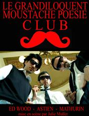 grandiloquent moustache club